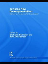 Towards New Developmentalism