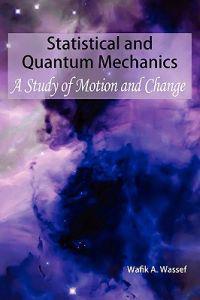 Statistical and Quantum Mechanics