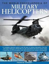 The World Encyclopedia of Military Helicopters