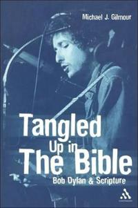 Tangled Up in the Bible