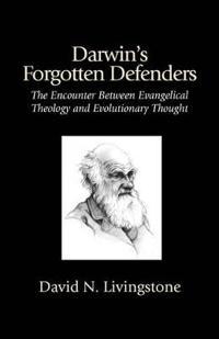 Darwin's Forgotton Defenders