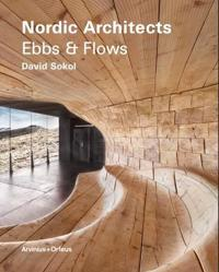 Nordic Architects : ebbs and flows