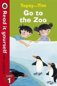 Topsy and Tim: Go to the Zoo - Read it yourself with Ladybird