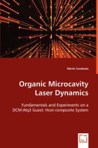 Organic Microcavity Laser Dynamics
