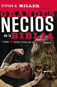 Grandes Necios De La Biblia/big Dummies of the Bible