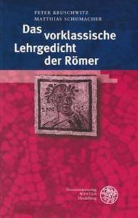 Das Vorklassische Lehrgedicht Der Romer