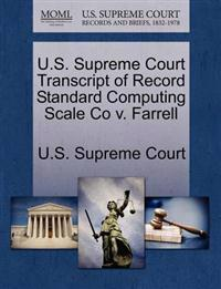 U.S. Supreme Court Transcript of Record Standard Computing Scale Co V. Farrell