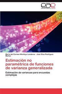 Estimacion No Parametrica de Funciones de Varianza Generalizada