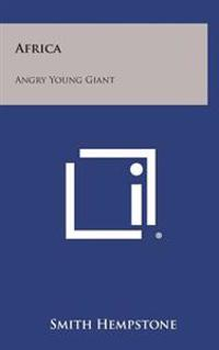 Africa: Angry Young Giant
