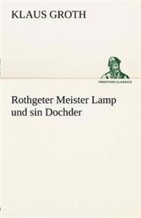 Rothgeter Meister Lamp Und Sin Dochder