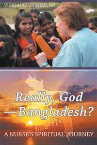 Really, God - Bangladesh?