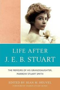 Life After J. E. B. Stuart