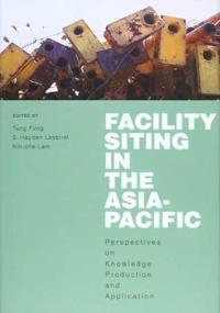 Facility Siting in the Asia-Pacific