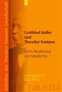 Gottfried Keller Und Theodor Fontane / Gottfried Keller and Theodor Fontane