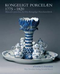 Kongeligt porcelæn 1775-1820
