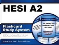 Hesi A2 Flashcard Study System: Hesi A2 Test Practice Questions and Review for the Health Education Systems, Inc. Admission Assessment Exam