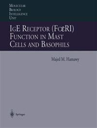IgE Receptor (FcεRI) Function in Mast Cells and Basophils