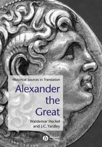 Alexander the Great: Historical Texts in Translation