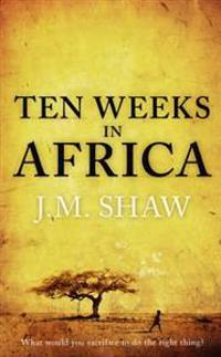 Ten weeks in africa