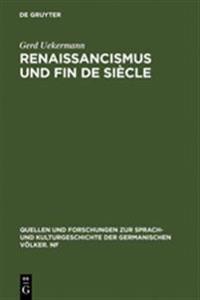 Renaissancismus Und Fin de Si cle