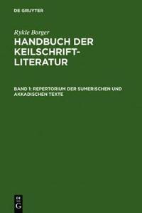 Repertorium Der Sumerischen Und Akkadischen Texte