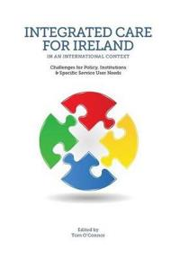 Integrated Care in Ireland in an International Context