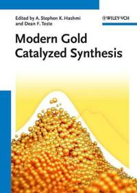 Modern Gold Catalyzed Synthesis