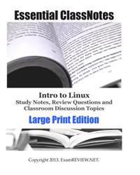 Intro to Linux Study Notes, Review Questions and Classroom Discussion Topics Large Print Edition: For Students with Low Vision