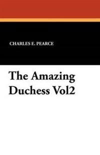 The Amazing Duchess Vol2