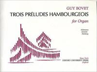 Trois Preludes Hambourgeois