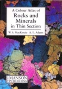 Rocks and Minerals in Thin Section