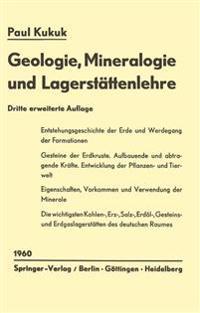 Geologie, Mineralogie Und Lagerst�ttenlehre