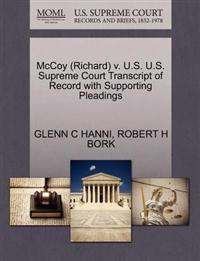 McCoy (Richard) V. U.S. U.S. Supreme Court Transcript of Record with Supporting Pleadings