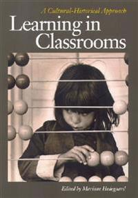 Learning in Classrooms