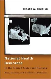 National Health Insurance in the United States and Canada