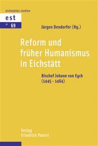Reform und früher Humanismus in Eichstätt