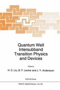 Quantum Well Intersubband Transition Physics and Devices