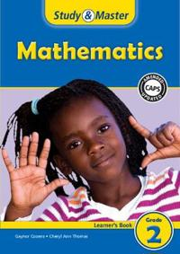 Study and Master Mathematics Grade 2 CAPS Learner's Book