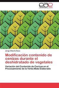 Modificacion Contenido de Cenizas Durante El Deshidratado de Vegetales