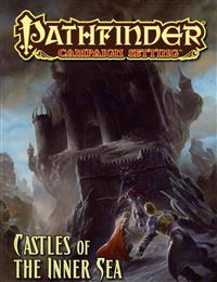 Pathfinder Campaign Setting: Castles of the Inner Sea