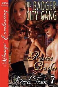 The Badger City Gang