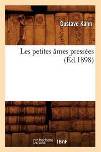 Les Petites Ames Pressees (Ed.1898)
