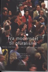 Fra modernitet til pluralisme