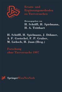 Forschung Ohne Tierversuche 1997
