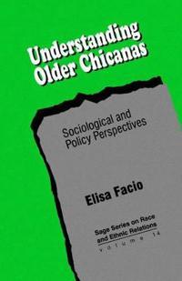 Understanding Older Chicanas