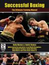 Successful Boxing: The Ultimate Training Manual