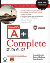 CompTIA A+ Complete Study Guide: Exams 220-701 (Essentials) and 220-702 (Pr