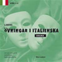 Libers övningar i italienska: Drama steg 1-2
