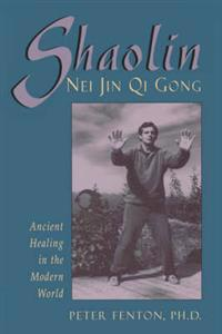 Shaolin Nei Jin Qi Gong
