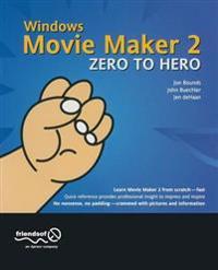 Windows Movie Maker 2 Zero to Hero: Leveraging Java Open Source Technologies